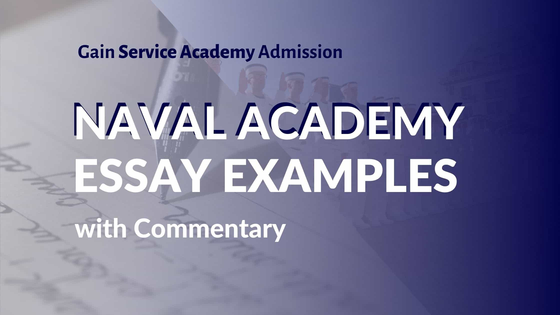 Naval Academy Essay Examples - How to get into Annapolis Blog Title Graphic