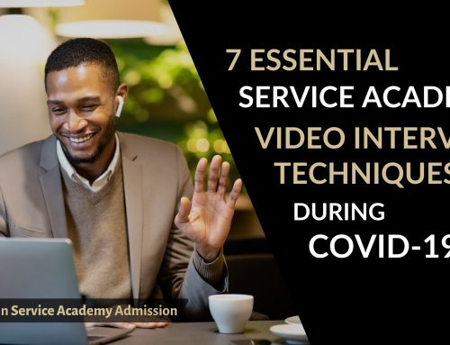 Seven Essential Service Academy Video Interview Techniques during COVID-19