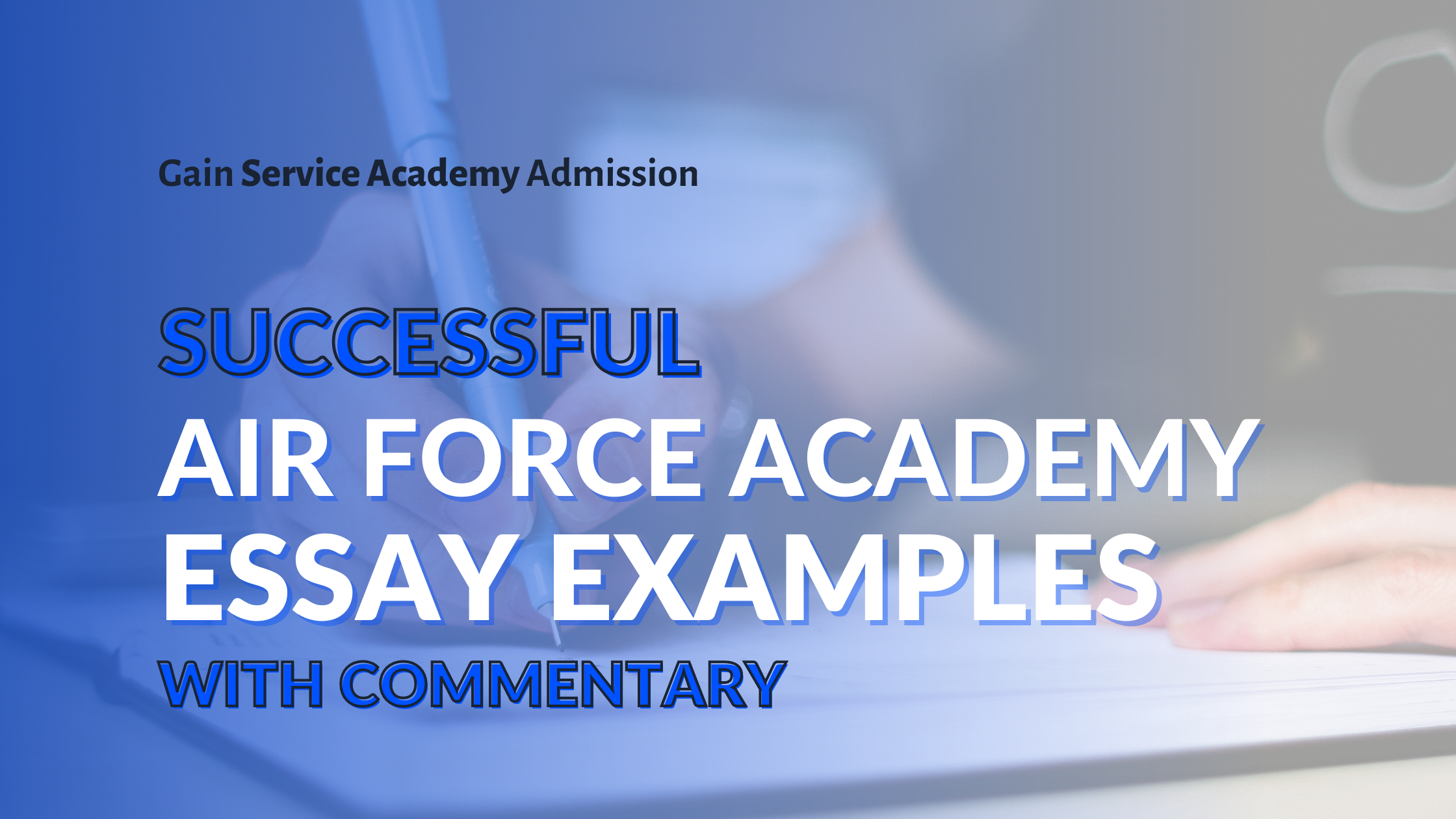 Successful Air Force Academy Essay Example Write Winning Essays Jag Personal Statement